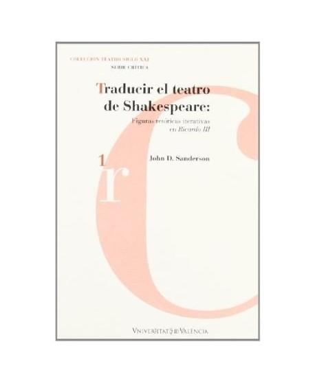 Traducir el teatro de Shakespeare: Figuras iterativas en Ricardo III