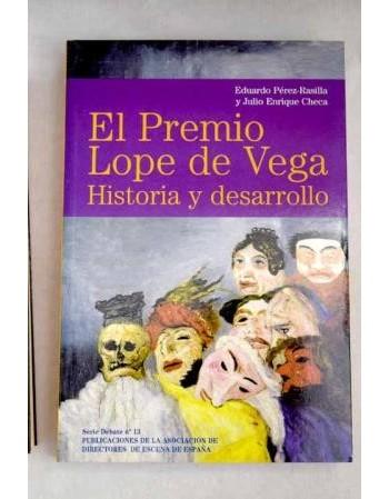 El Premio Lope de Vega....