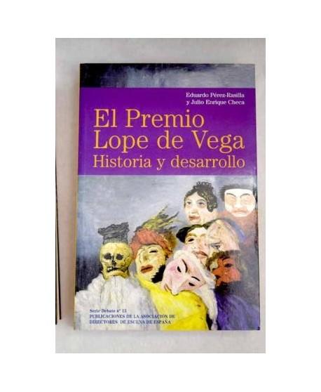 El Premio Lope de Vega. Historia y desarrollo
