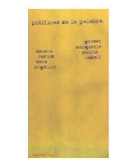 Políticas de la palabra: Esteve Graset, Carlos Marquerie, Sara Molina y Angélica Liddell