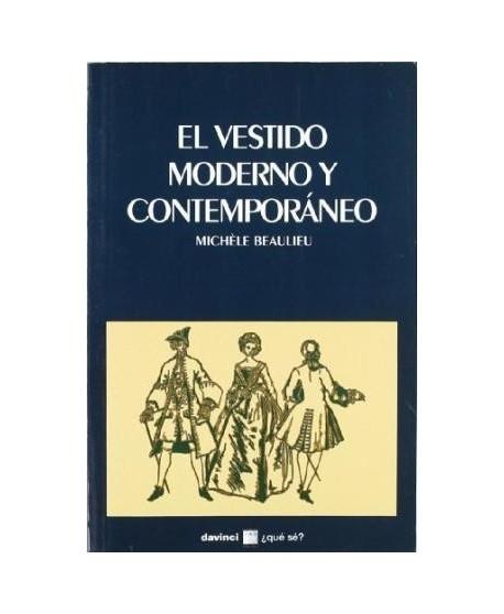 El vestido moderno y contemporáneo