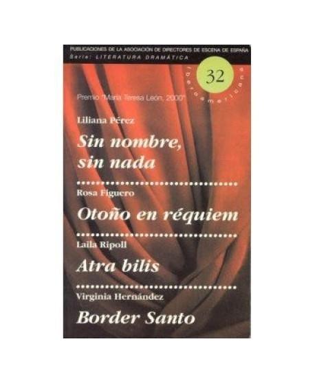 Sin nombre, sin nada / Otoño en réquiem / Atra bilis / Border Santo