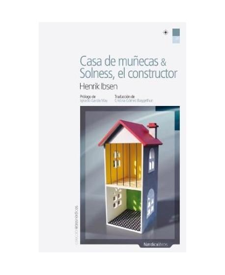 Casa de muñecas / Solness, el constructor