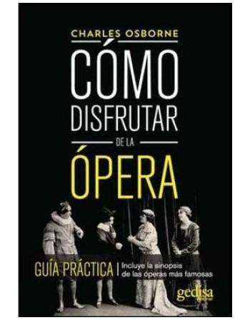 Como disfrutar de la ópera