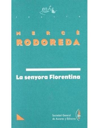 La senyora Florentina