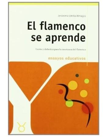 El flamenco se aprende....