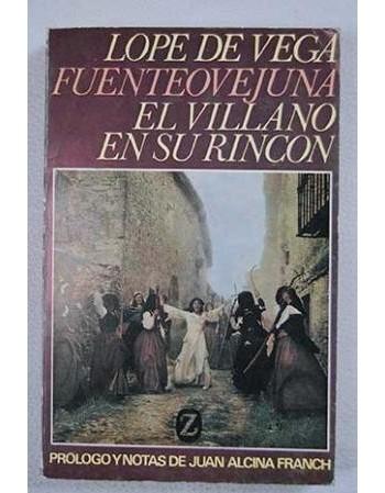 Fuenteovejuna / El villano...