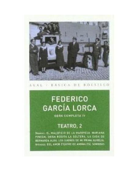 Federico García Lorca. Obra Completa IV. Teatro 2