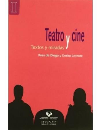 Teatro y cine. Textos y...