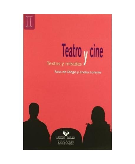 Teatro y cine. Textos y miradas