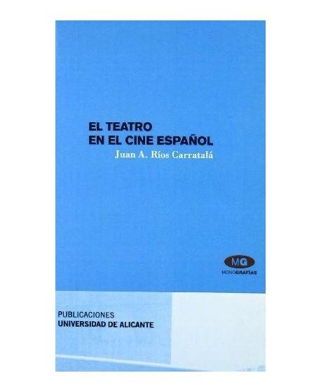 El teatro en el cine español
