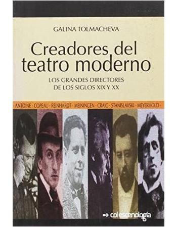 Creadores del teatro moderno