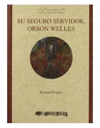 Su seguro servidor, Orson...