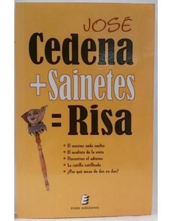 José Cedena más Sainetes...