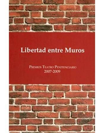 Libertad entre muros