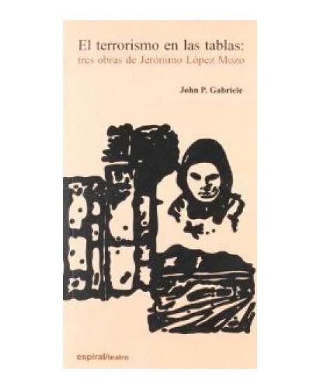 El terrorismo en las tablas: tres obras de Jerónimo López Mozo