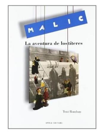 Malic, la aventura de los...