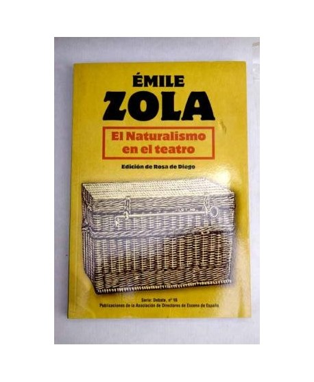 Émile Zola. El Naturalismo en el teatro
