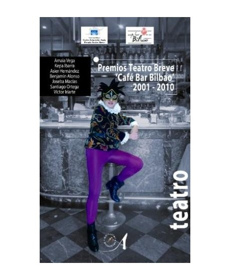 Premios Teatro Breve 'Café Bar Bilbao' 2001-2010