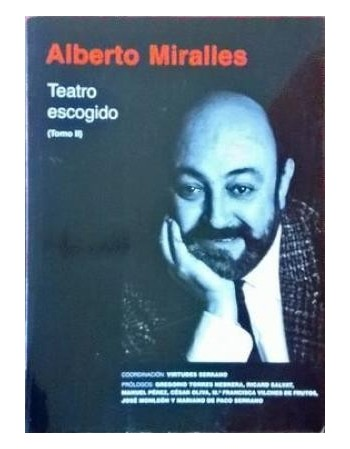Alberto Miralles. Teatro...