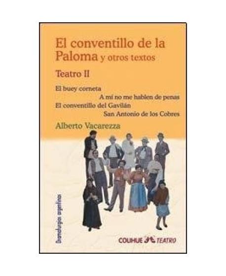 El conventillo de la Paloma y otros textos (Teatro II)