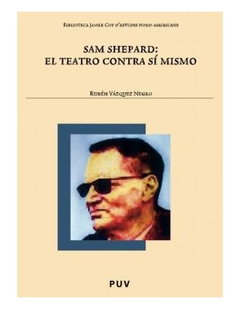 Sam Shepard: El teatro...