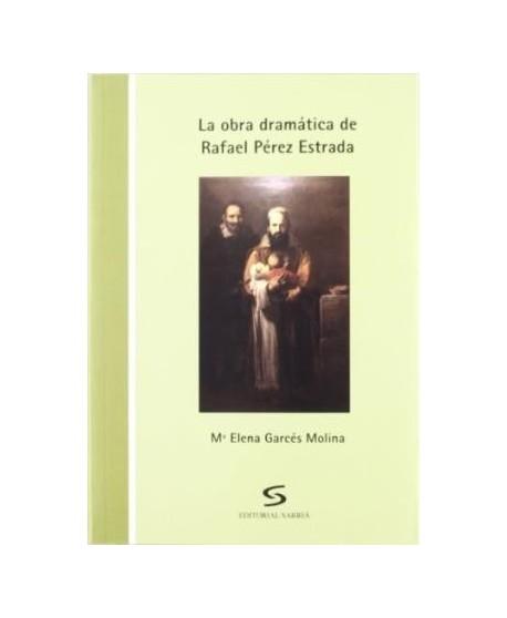 La obra dramática de Rafael Pérez Estrada