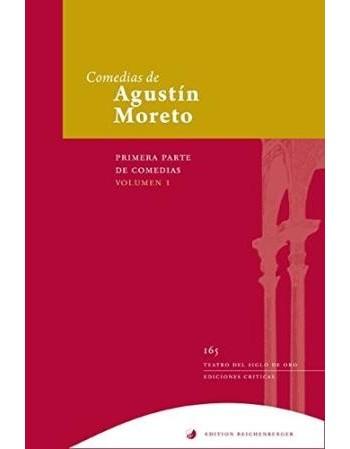 Comedias de Agustín Moreto....
