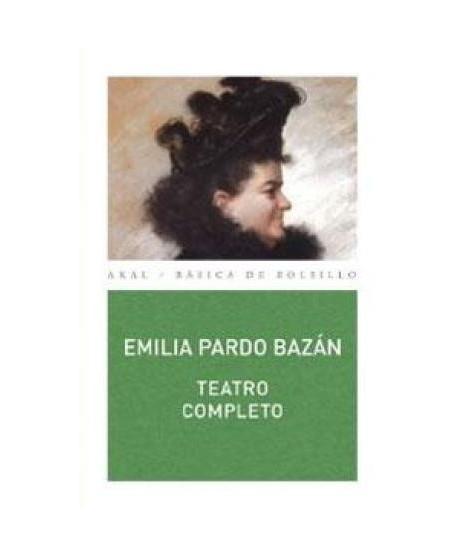 Teatro completo. Emilia Pardo Bazán