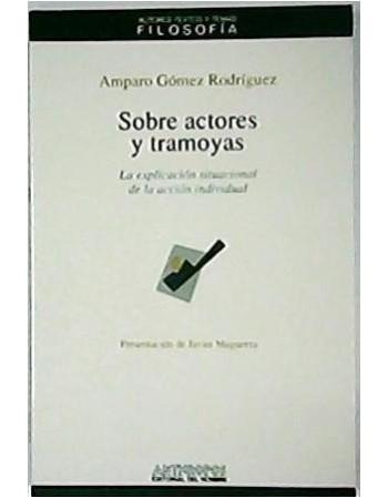 Sobre actores y tramoyas