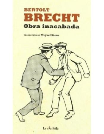 Bertolt Brecht. Obra...