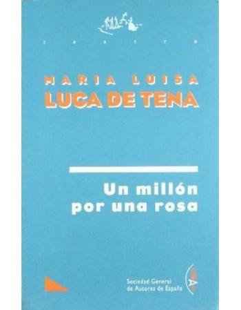 Un millón por una rosa.
