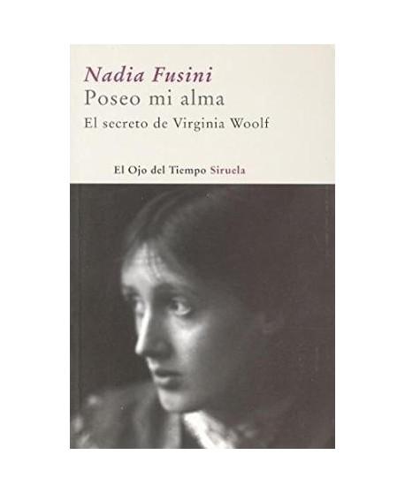 Poseo mi alma (El secreto de Virginia Woolf)
