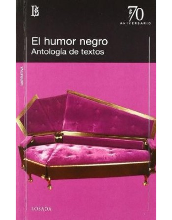 El humor negro. Antología...