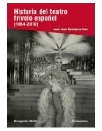 Historia del teatro frívolo...