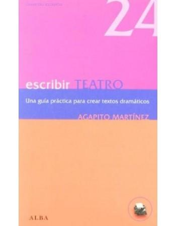 Escribir teatro (Una guía...