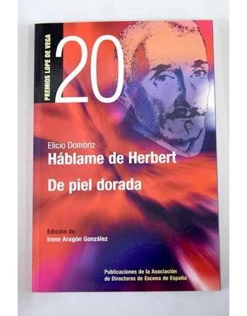 Háblame de Herbert/ De piel...
