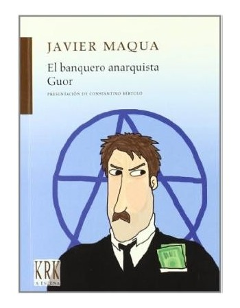 El banquero anarquista/ Guor