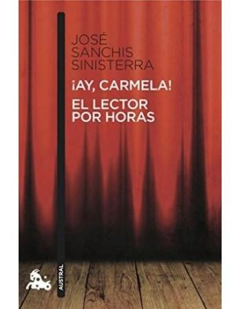 ¡Ay, Carmela! / El lector...