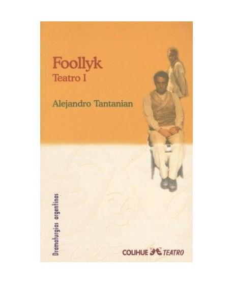 Foollyk. Teatro I