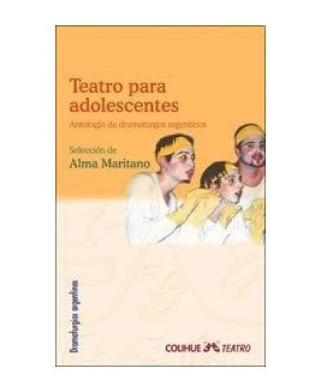 Teatro para adolescentes (Antología de dramaturgos argentinos)