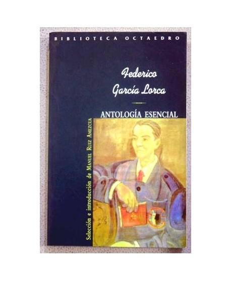Antología Esencial. Federico García Lorca