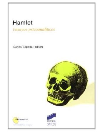 Hamlet. Ensayos...