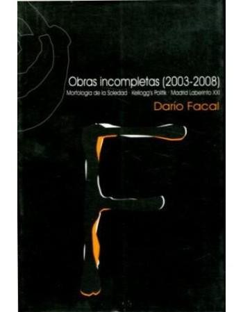 Obras incompletas (2003-2008)