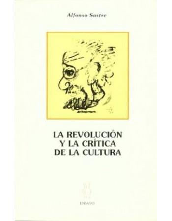 La revolución y la crítica...