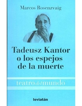 Tadeusz Kantor o los...