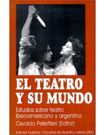 El Teatro y su mundo