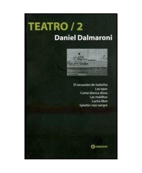 Teatro/2. Daniel Dalmaroni