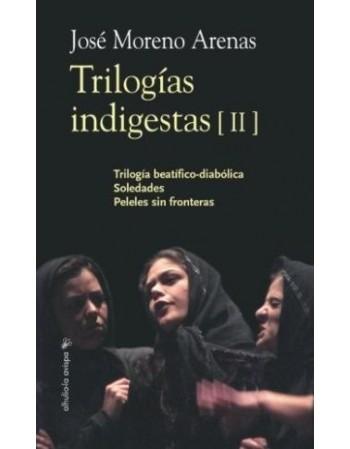 Trilogías indigestas II