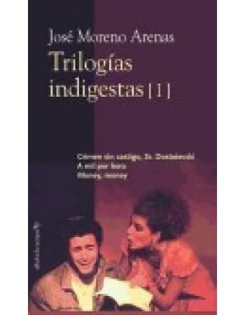 Trilogías indigestas I